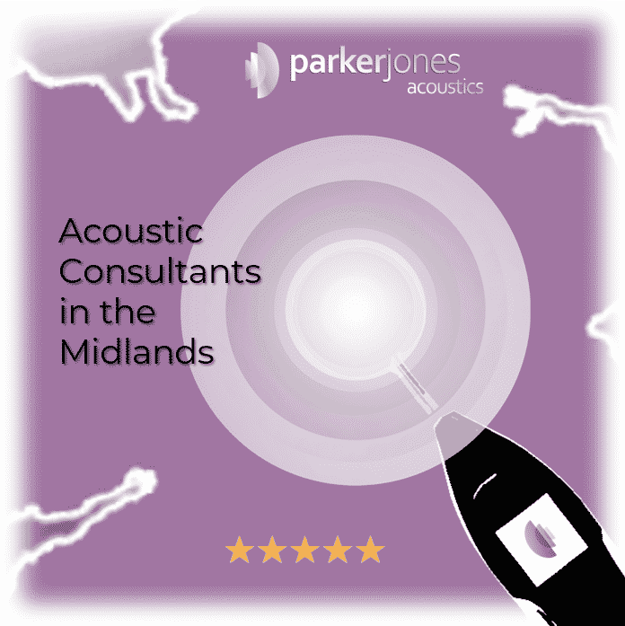 Acoustic consultants working in the midlands including Birmingham, Leicester, Coventry, Derby, Nottingham, Stoke-on-trent, and many more.