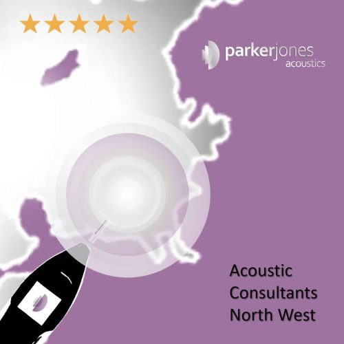 Acoustic Consultants North West Greater Manchester Merseyside Lancashire Cumbria Cheshire